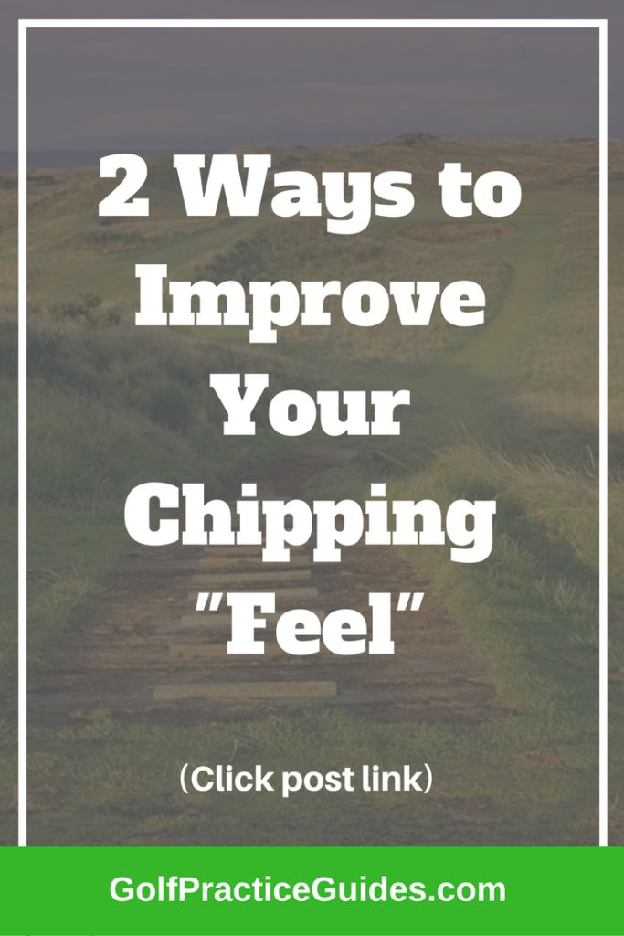2 golf tips to improve chipping feel. Important for mastering distance control in your short game. Click the link to read this article!
