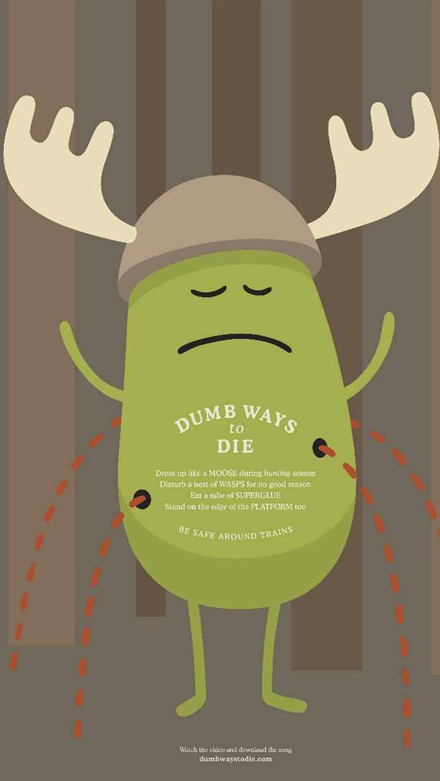Dumb Ways to Die_Moose - Funny Cartoon iPhone wallpapers @mobile9