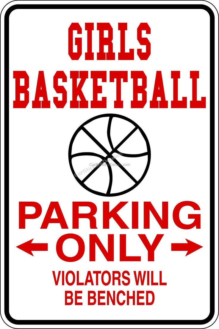 Girls Basketball Parking Only Sign @ Car Stickers Decals