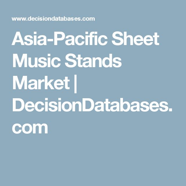Asia-Pacific Sheet Music Stands Market | DecisionDatabases.com