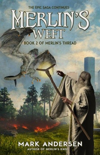 Merlin's Weft: Merlin's Thread, #2