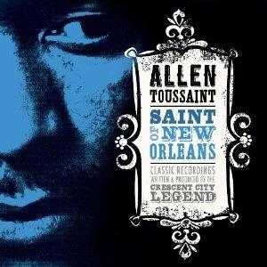 Allen Toussaint - Saint of New Orleans