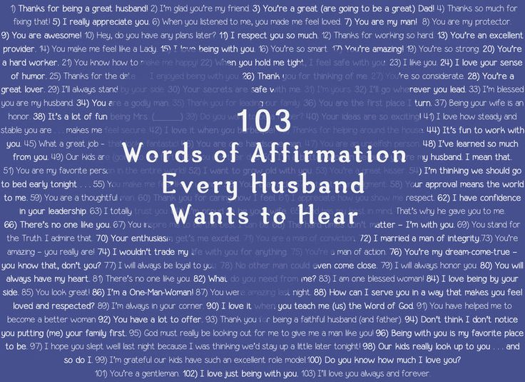 A FREE printable of over a hundred different ways to let your man know how much you appreciate and admire him. 103 Words of Affirmation Every Husband Wants to Hear