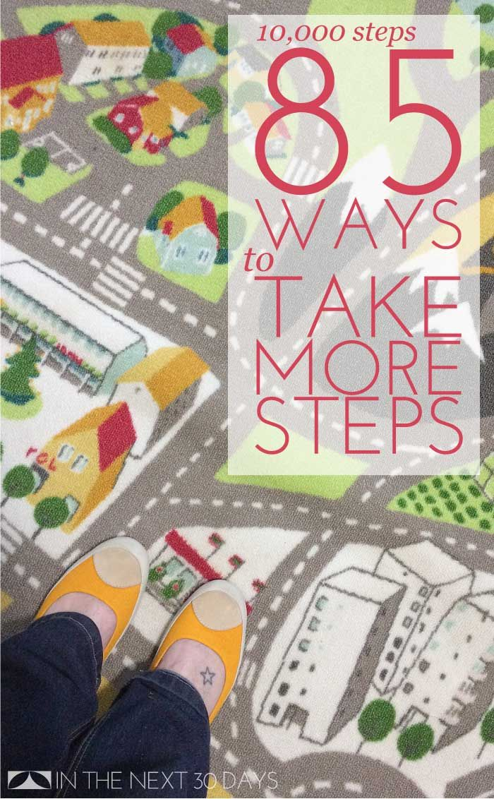 10,000 Steps Day 12   85 Ways to Take More Steps - In The Next 30 Days