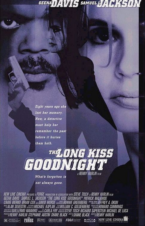 The Long Kiss Goodnight (1996) badass film long before its time...