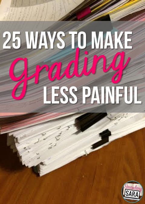 Make grading more manageable by using these tips.