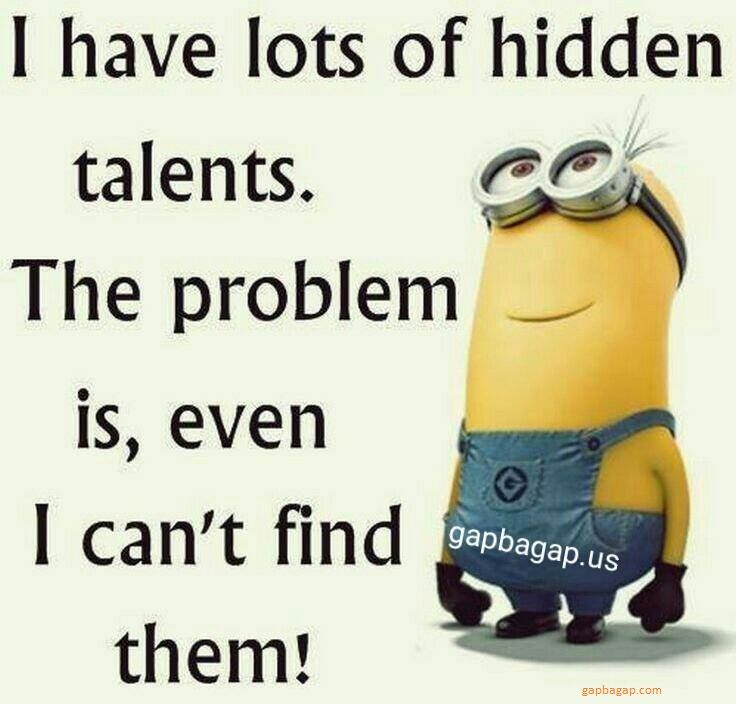 Funny Minion Quote About Talents vs. Hidden