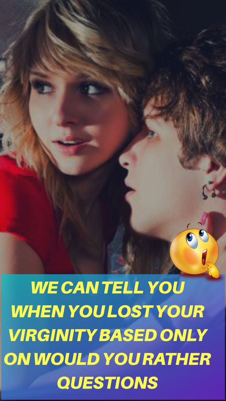 We Can Tell You When You Lost Your Virginity Based Only On