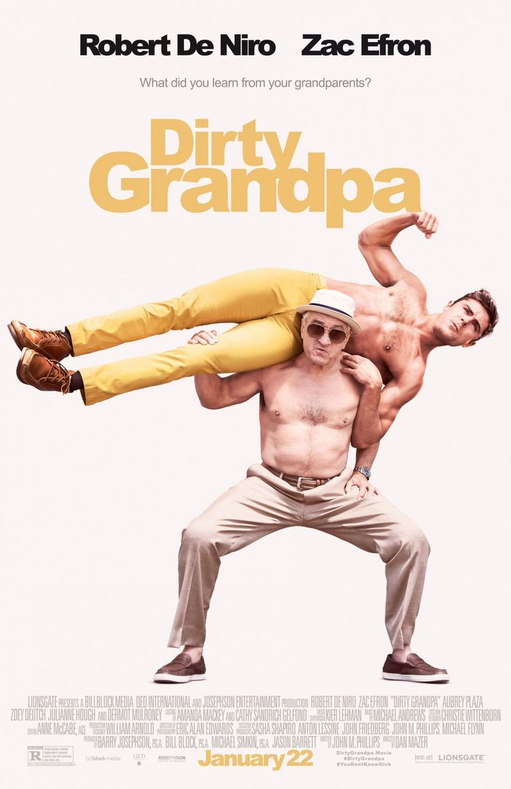 Dirty Grandpa - 2016 - Comedy - Movie Poster - Zac Efron - Robert De Niro