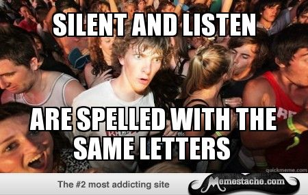 Sudden Clarity Clarence: silent and listen...