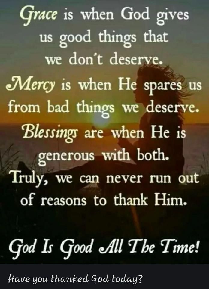 Grace Mercy Blessings 12 Step Memes And Daily Spiritual Images View This And Other Great Recovery P God Is Good Quotes Prayer Quotes Inspirational Quotes