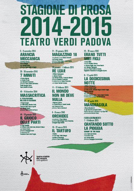 Programma della Stagione di Prosa 2014 - 2015 al Teatro Verdi di Padova #teatrostabiledelveneto www.teatrostabileveneto.it