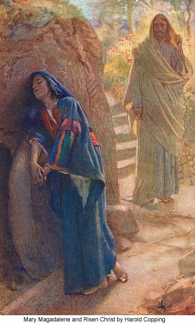 Mary at the tomb..thought He was the gardener....was not surprised at angels appearing in the tomb...was so lovesick for Jesus, she became the first to see Him rise from the dead. He shows up big time for those who spend time at His Feet...