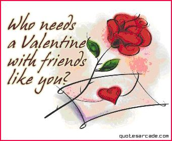ive got my friends for life valentine quotes - Funny Valentine Quotes For Friends
