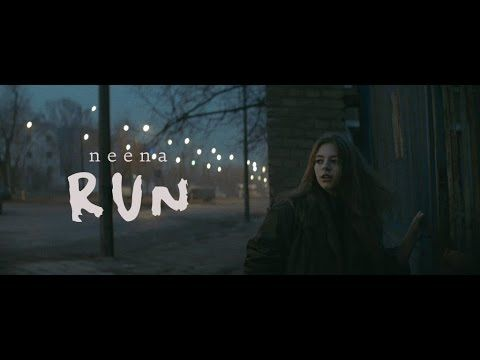 neena - RUN (official music video) - YouTube