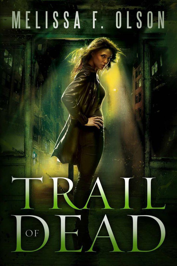 Trail Of Dead (scarlett Bernard Book 2)  Kindle Edition By Melissa F