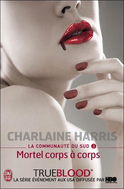 La communauté du sud T3 _ Charlaine Harris