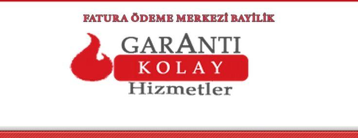 Garanti Kolay Fatura Ödeme Merkezi Bayilik Veriyor - http://www.bayiliklistesi.com/garanti-kolay-fatura-odeme-merkezi-bayilik-veriyor.html