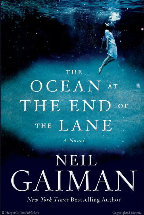 The Ocean at the End of the Lane: A Novel - Neil Gaiman [ ]