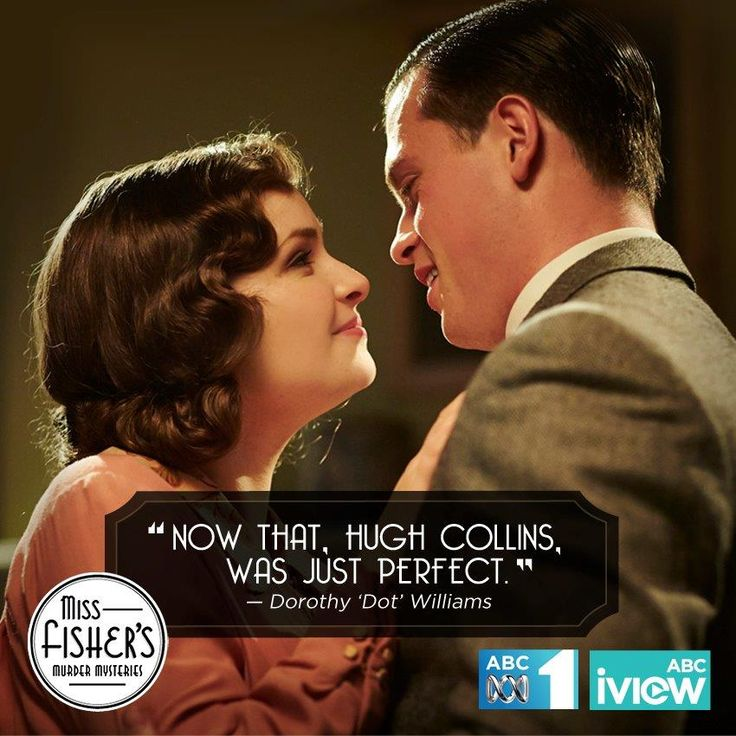 """Now that, Hugh Collins, was just perfect."" MissFisher Murder Mysteries"
