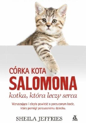 Okładka książki Córka kota Salomona - kotka, która leczy serca