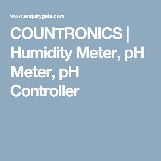 COUNTRONICS   Humidity Meter, pH Meter, pH Controller