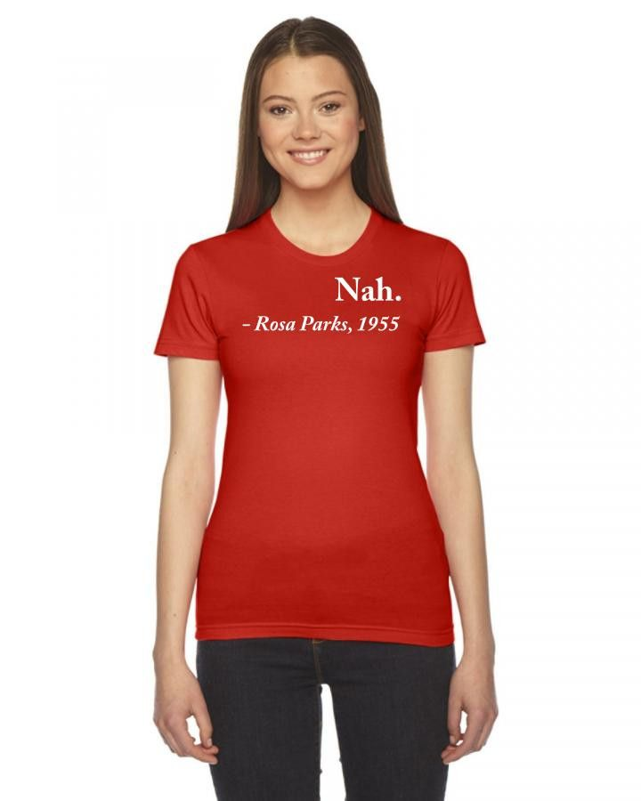 nah rosa parks 1955 1 Ladies Fitted T-Shirt