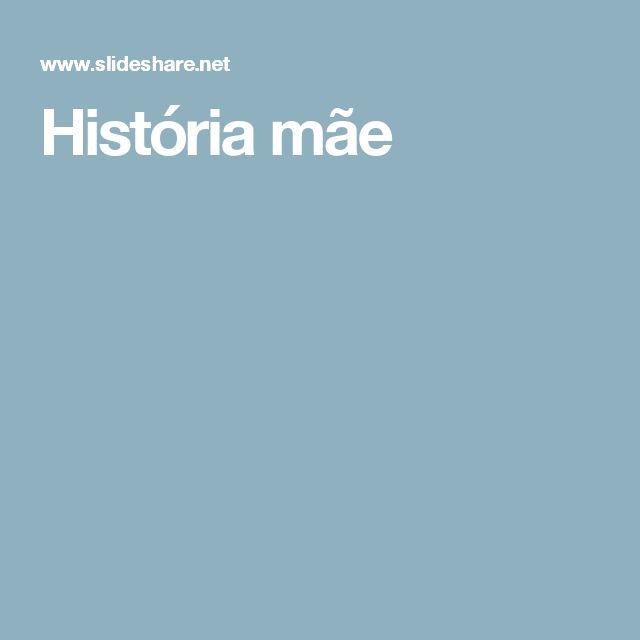 História mãe