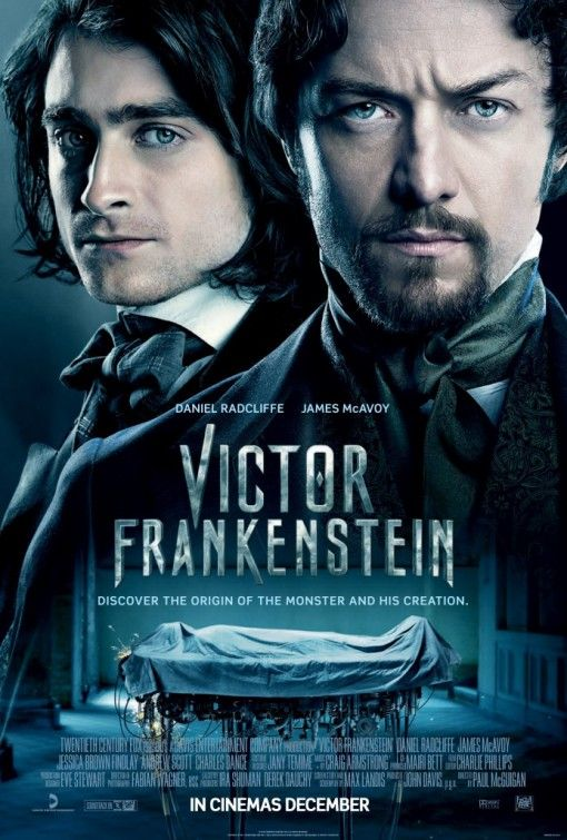[TO WATCH] VICTOR FRANKENSTEIN (2015): Told from Igor's perspective, we see the troubled young assistant's dark origins, his redemptive friendship with the young medical student Viktor Von Frankenstein, and become eyewitnesses to the emergence of how Frankenstein became the man - and the legend - we know today.