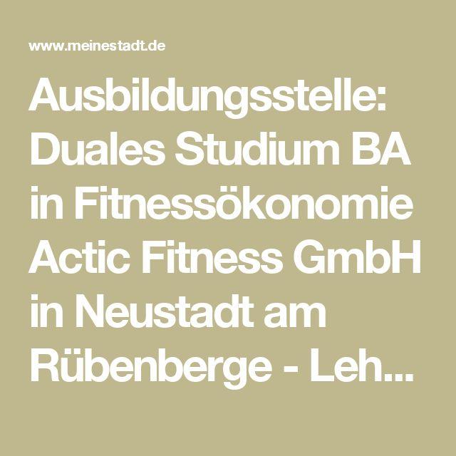 Ausbildungsstelle: Duales Studium BA in Fitnessökonomie Actic Fitness GmbH in Neustadt am Rübenberge - Lehrstellen meinestadt.de