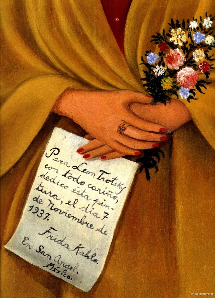 To Leon Trotsky, with all my love, I dedicate to you this painting, on November 7 1937. Frida Kahlo detail.