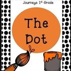 The Dot (Unit 6, Lesson 26) ~1st Grade Journeys Reading Series  (6 Literacy Centers) + Worksheets  You can get all 5 stories in Unit 4 for ONLY $15...