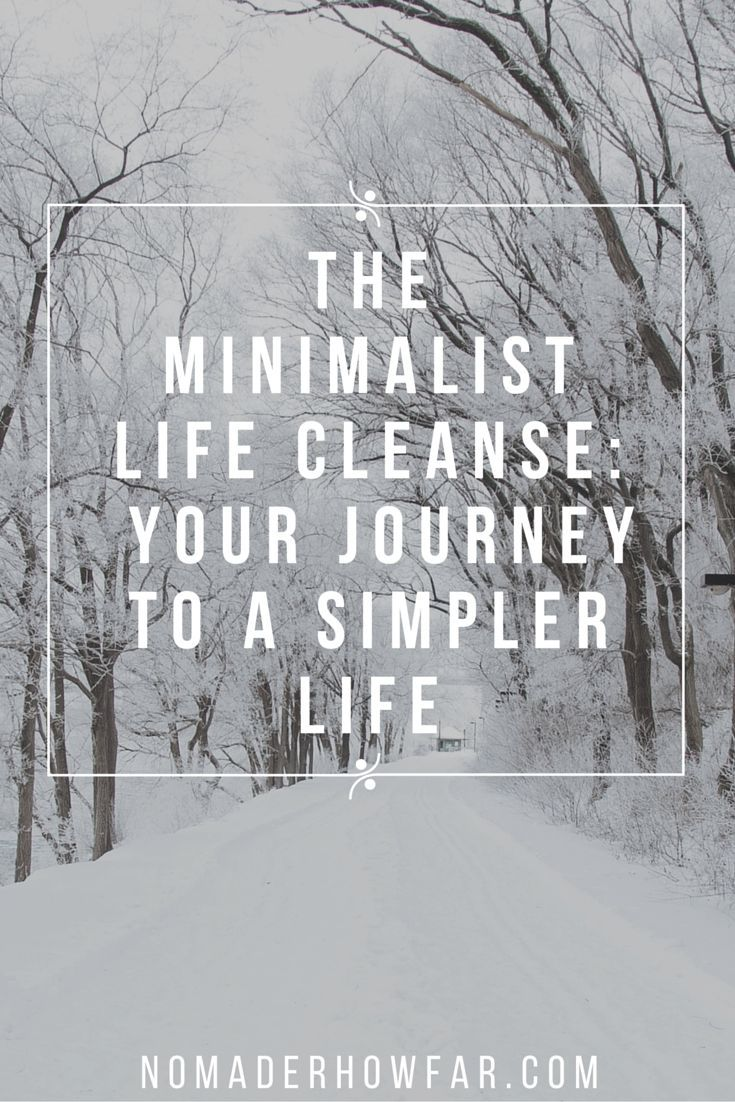 The minimalist life cleanse series was a guide to introducing a simpler way of living. At wherever you are on your journey, lets revisit the purpose of the series. | Nomad'er How Far
