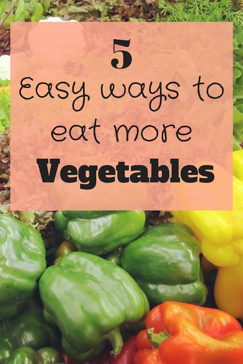 5 easy ways to eat more vegetables - eating more vegetables helps with weight loss, and general health especially for menopausal women