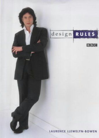 Design Rules by LAURENCE LLEWELYN-BOWEN