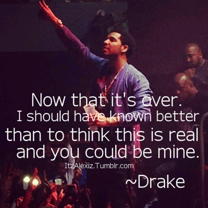 70 best images about drake quotes on pinterest talk to