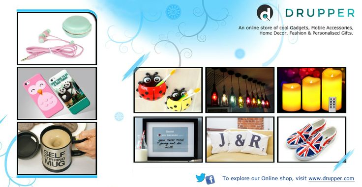 Drupper - an online store of cool Gadgets, Mobile Accessories, Home Decor, Fashion and Personalised Gifts. To explore our Online store, please visit http://www.drupper.com