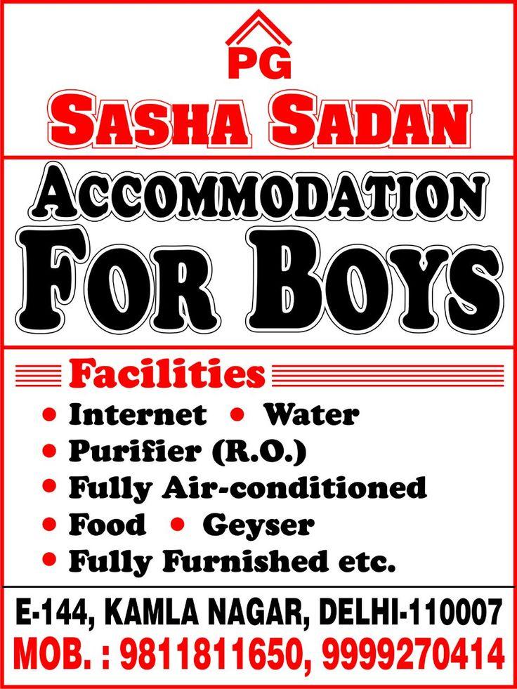 Sasha Sadan PG FOR BOYS E-144 Kamla Nagar New Delhi-110007 (With all facilities) Near NORTH CAMPUS UNIVERSITY OF DELHI