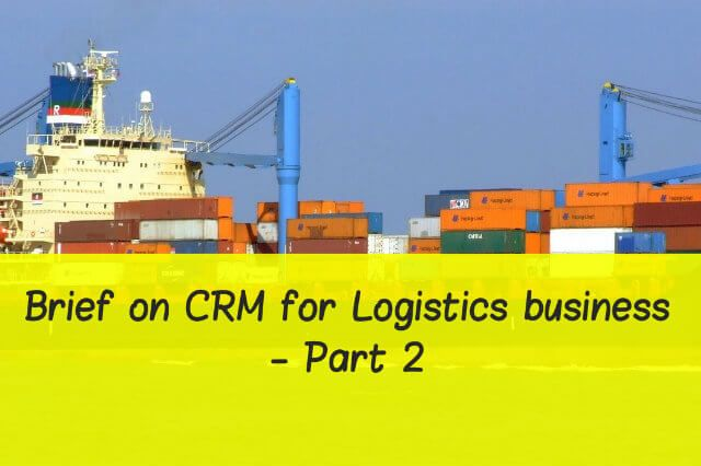 Here is your resource for a complete guide on Logistics CRM! #Logistics #CRM