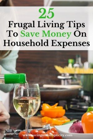 Don't let your household expenses wreck the budget. Learn to save money on your household expenses with these 25 frugal living tips.