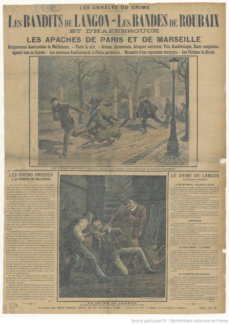 1907 - Les bandits de Langon, les bandes de Roubaix et d'Hazebrouck, les apaches de Paris et de Marseille : les annales du crime | Signé : H. P