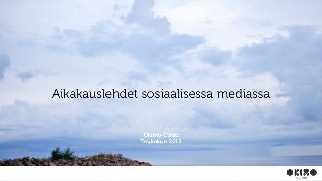 Aikakauslehdet sosiaalisessa mediassa 2015