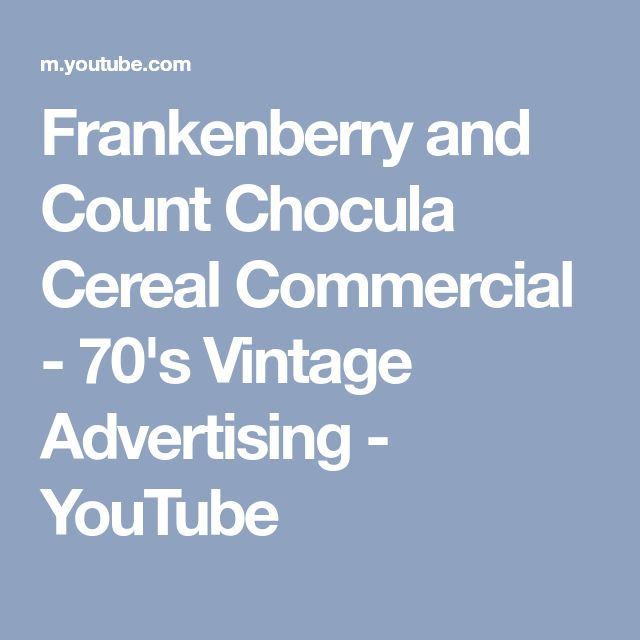 Frankenberry and Count Chocula Cereal Commercial - 70's Vintage Advertising - YouTube