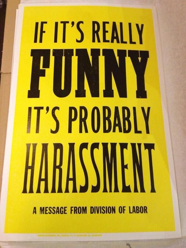 """It's funny to me, because back in the day harassment ( particularly """"sexual"""") was just part of the job. You took it, you turned it, you gave it.                                                                                                                                                                                 More"""