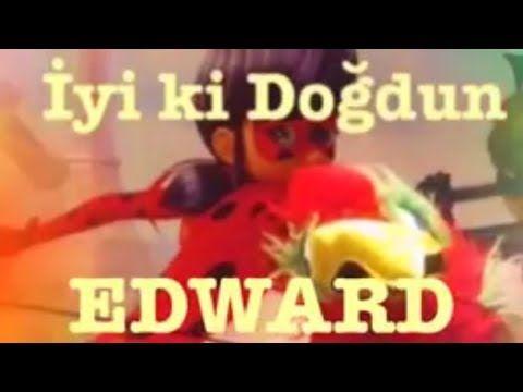 İyi ki Doğdun EDWARD :) Komik Doğum günü Mesajı  Happy Birthday EDWARD F...