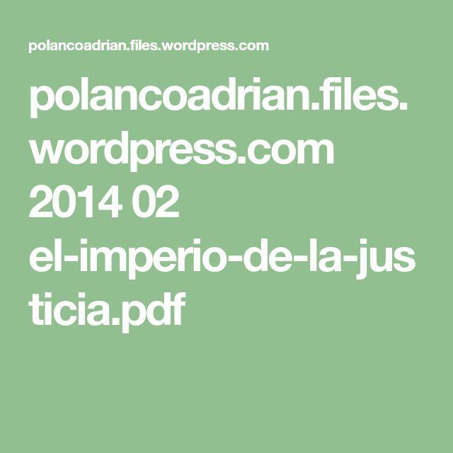polancoadrian.files.wordpress.com 2014 02 el-imperio-de-la-justicia.pdf