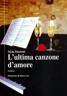 L'ultima canzone d'amore di Nicla Morletti