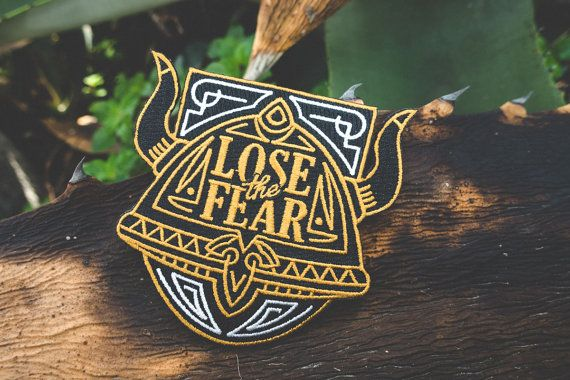 Lose the Fear patch came from the idea of a viking helmet and the courage or the warriors. I was 14 and playing a tournament in Sweden. I was scared