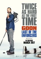 Goon: Last of the Enforcers Movie Posters | Upcoming Movie Posters | Film Posters | JoBlo.com