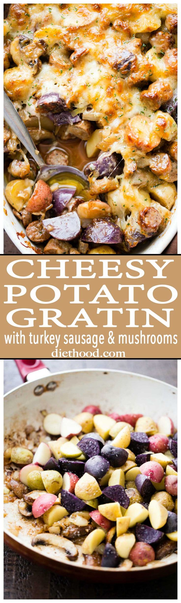Cheesy Potato Gratin with Turkey Sausage and Mushrooms - An amazing side dish with potatoes, turkey sausage, and mushrooms baked to a delicious perfection.